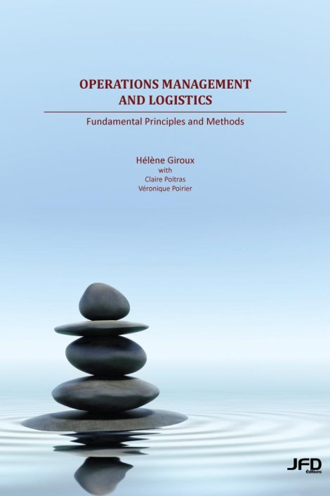 Operations Management and Logistics: Fundamental Principles and Methods