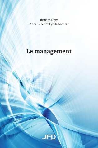 Le management (manuel et guide de l'étudiant)