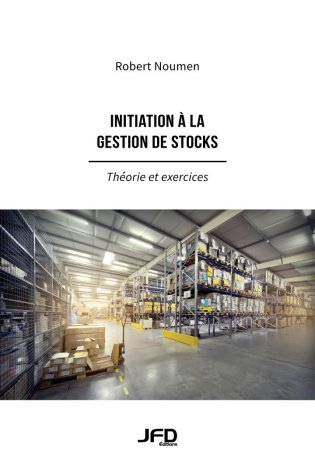 Initiation à  la gestion de stocks - Théorie et exercices