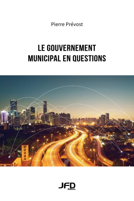 Le gouvernement municipal en questions