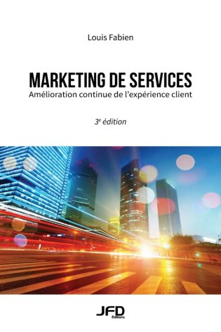 Marketing de services, 3e édition