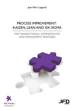 Process improvement:  kaizen, lean and six-sigma