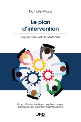 Le plan d'intervention : Un processus et des ententes