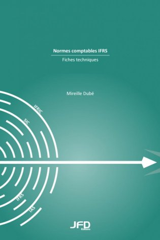Normes comptables IFRS : fiches techniques