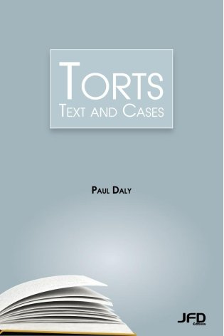 Torts: Text and Cases