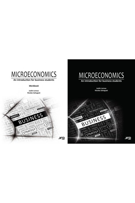 Microeconomics - An introduction for business students (textbook and workbook)