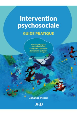 Intervention psychosociale - Guide pratique