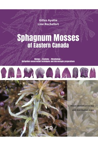 Sphagnum Mosses of Eastern Canada