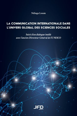 La communication internationale dans l'univers global des sciences sociales